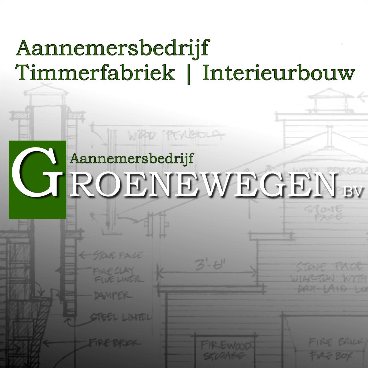 Groenewegen BV - Aannemersbedrijf | Timmerfabriek | Interieurbouw