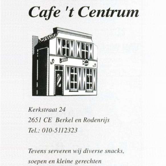 Cafe 't Centrum | Kerkstraat 24 Berkel en Rodenrijs